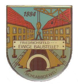 Jahresorden 1984 Friedrichsfeld - EWIGE Baustelle ?