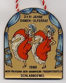 Jahresorden 1989 2 x 11 Jahre Damenelferrat