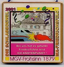 Jahresorden 2001 Bei uns hat es gefunkt ! Friedrichsfeld wird ICE Knotenpunkt !