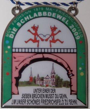 Jahresorden 2009 Unter einer der sieben Brücken musst du gehn, um unser schönes Friedrichsfeld zu sehn