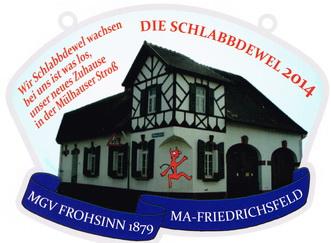 """Jahresorden 2014 """"Wir SCHLABBDEWEL wachsen bei uns ist was los, unser neues Zuhause in der Mülhauser Stroß"""""""